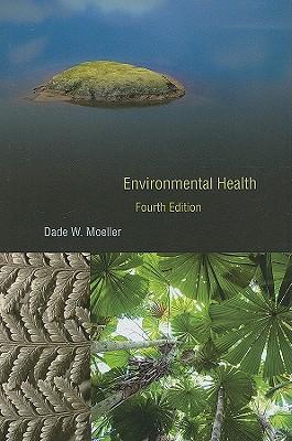 Environmental Health By Moeller, Dade W.